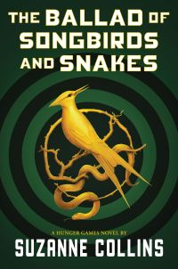 Image de couverture (The Ballad of Songbirds and Snakes (A Hunger Games Novel))
