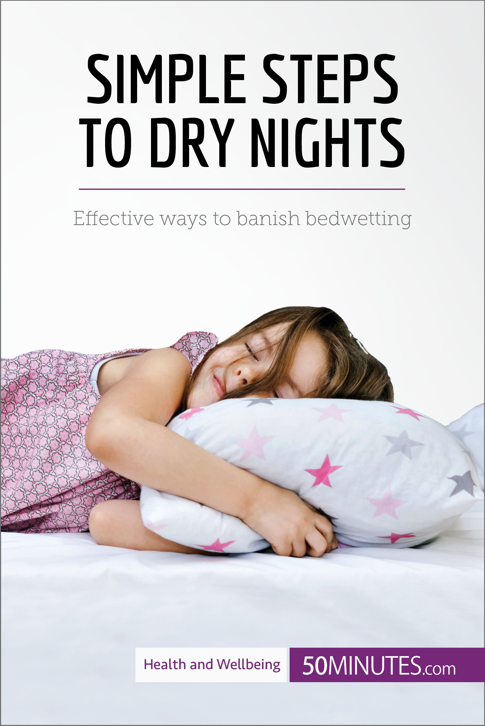 Simple Steps to Dry Nights
