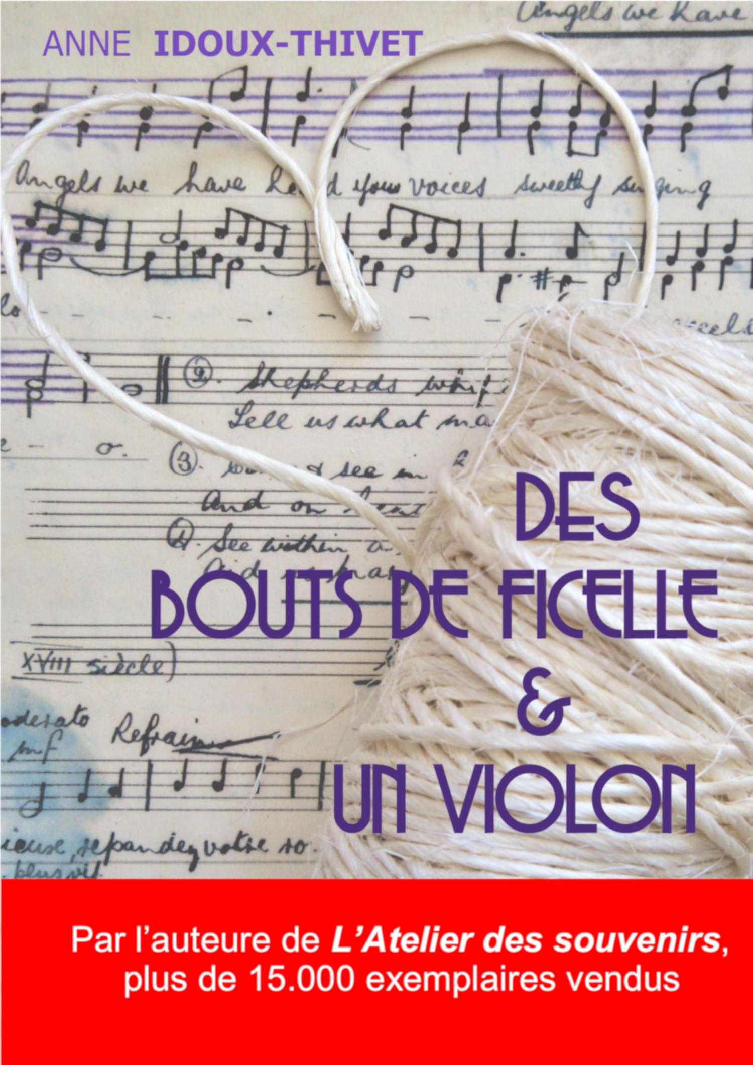 Des bouts de ficelle et un violon