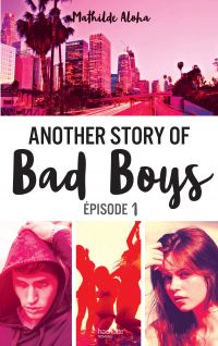 Image de couverture (Another story of bad boys - tome 1)