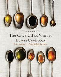 Image de couverture (The Olive Oil and Vinegar Lover's Cookbook)