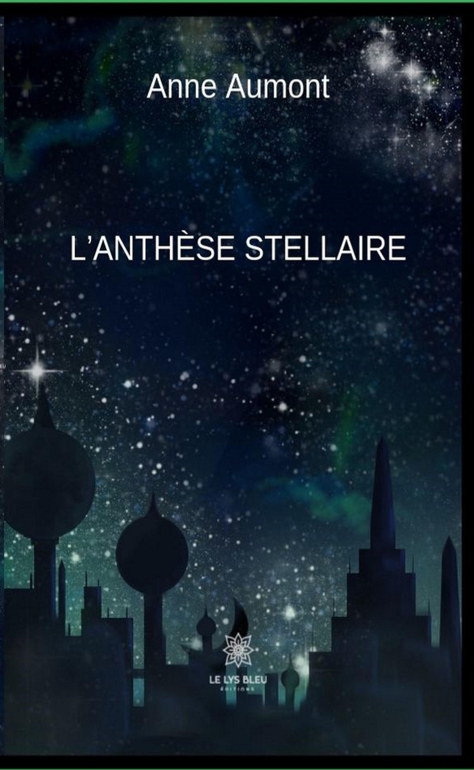 L'anthèse stellaire