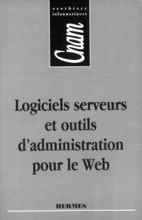 Logiciels, serveurs et outi...