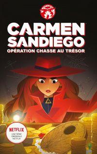 Carmen Sandiego : Opération chasse au trésor