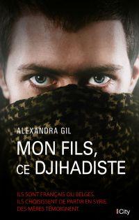 Image de couverture (Mon fils, ce djihadiste)
