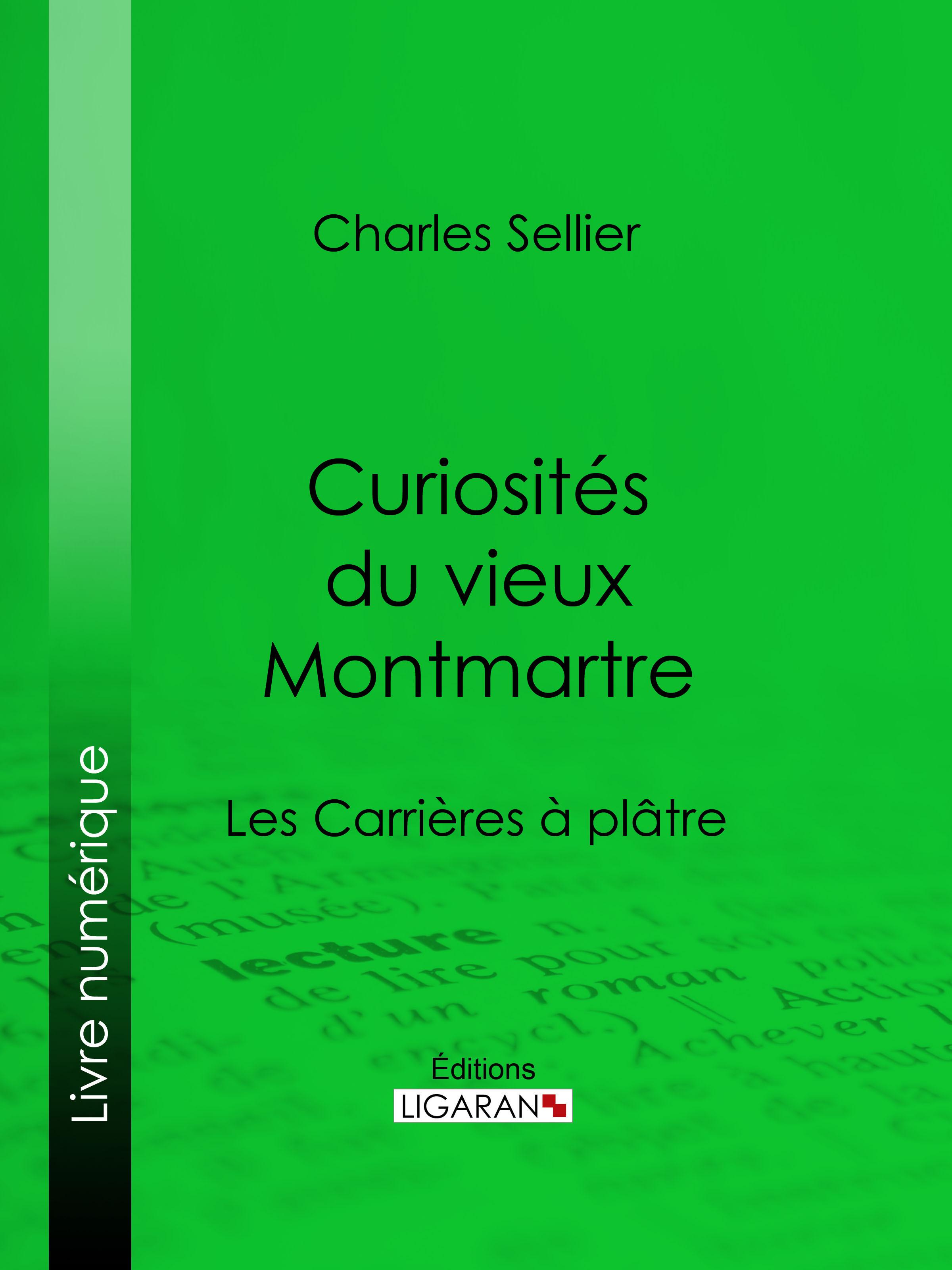 Curiosités du vieux Montmartre
