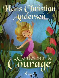 Contes sur le Courage