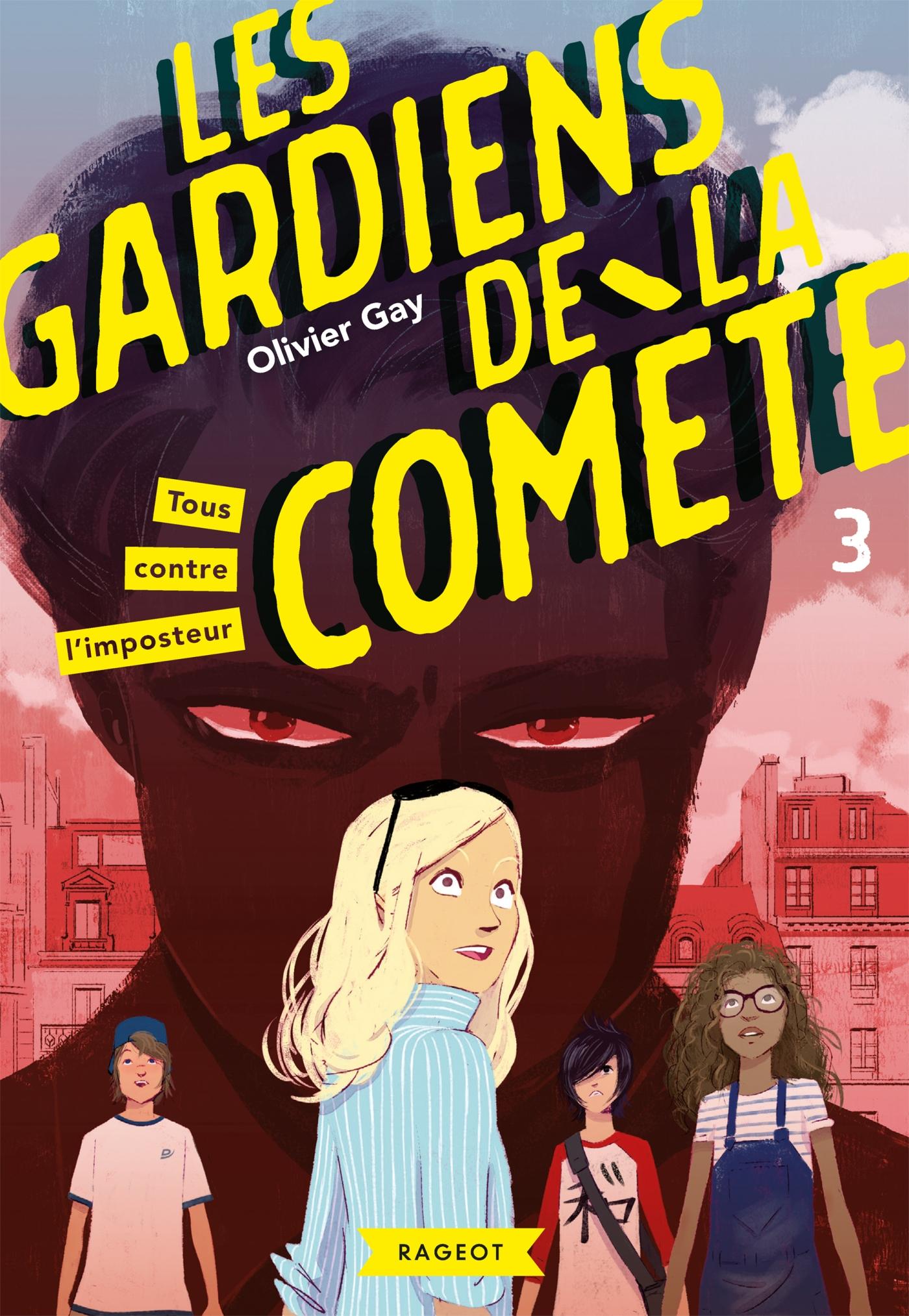 Les gardiens de la comète - Tous contre l'imposteur