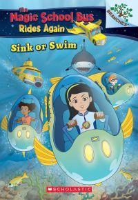 Sink or Swim: Exploring Schools of Fish (The Magic School Bus Rides Again)