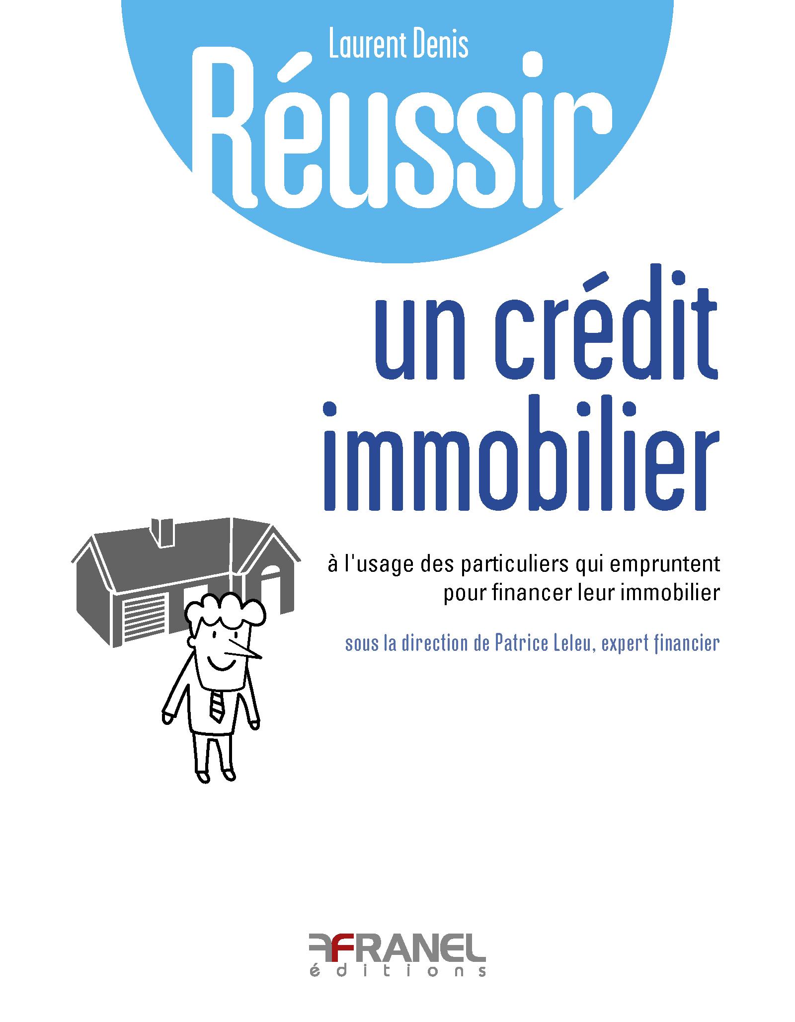 Réussir son crédit immobilier