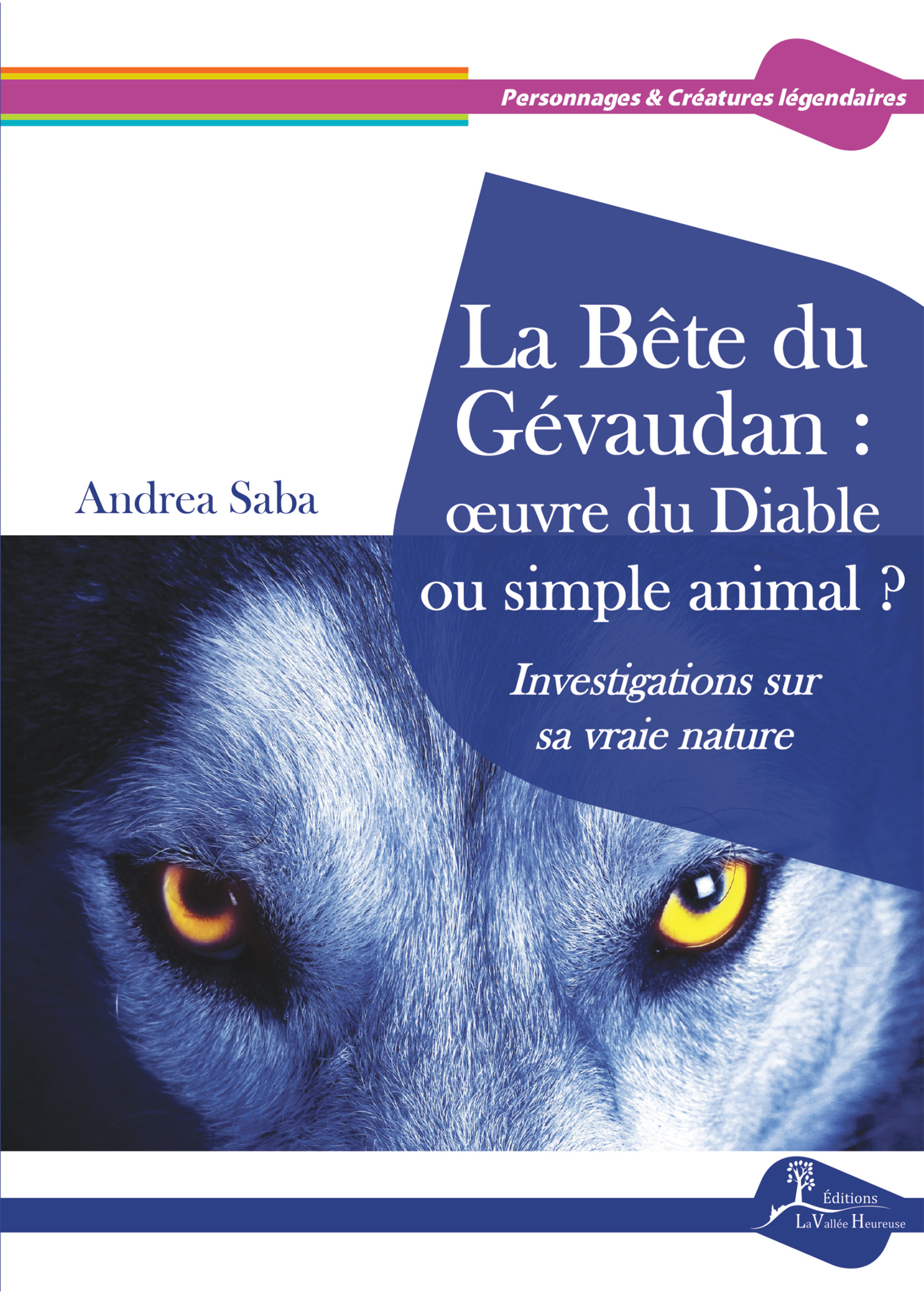 La Bête du Gévaudan : œuvre du Diable ou simple animal ?