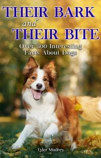 Their Bark and Their Bite