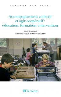 Image de couverture (Accompagnement collectif et agir coopératif : éducation, formation, intervention)