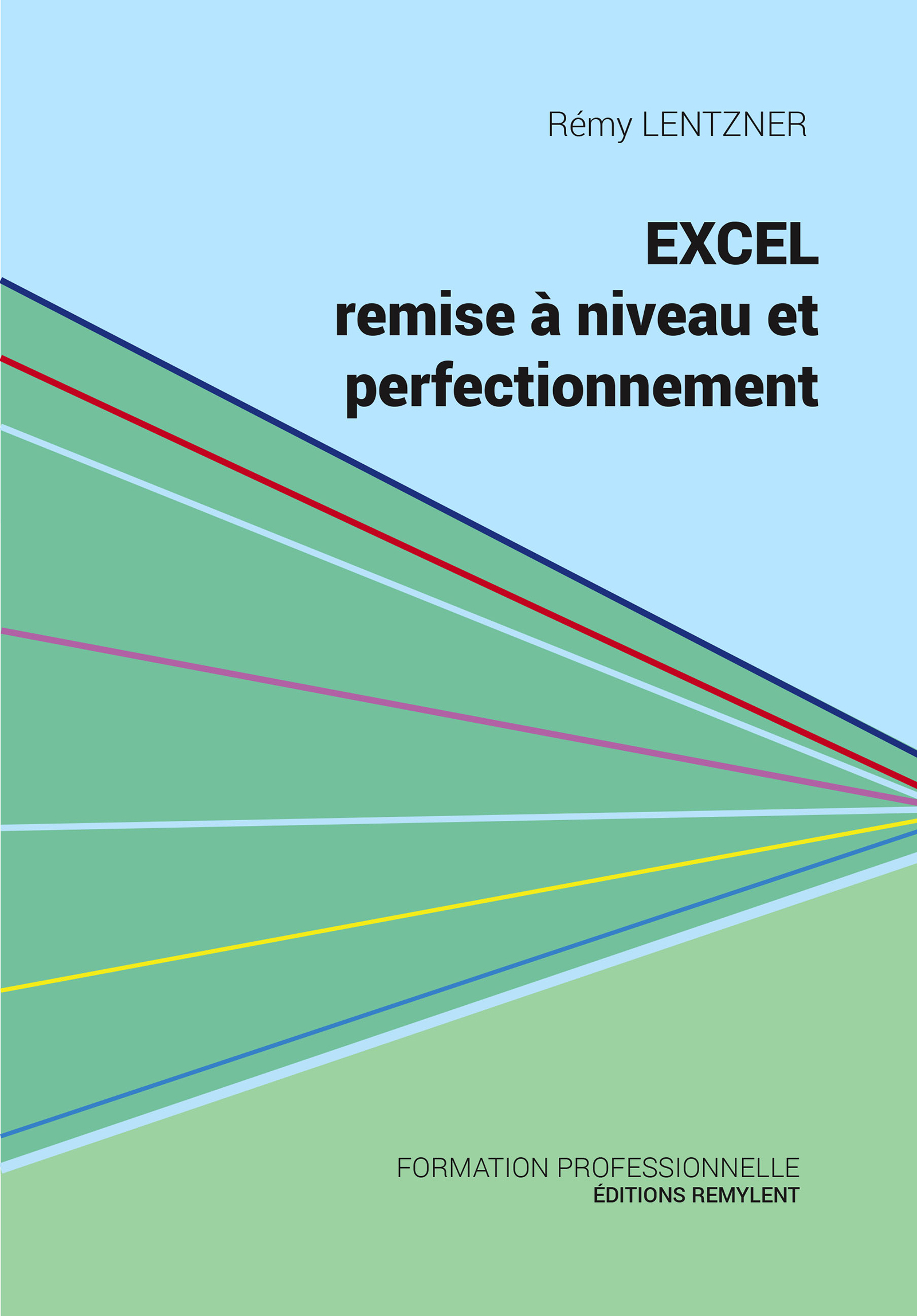 Excel, remise à niveau et perfectionnement