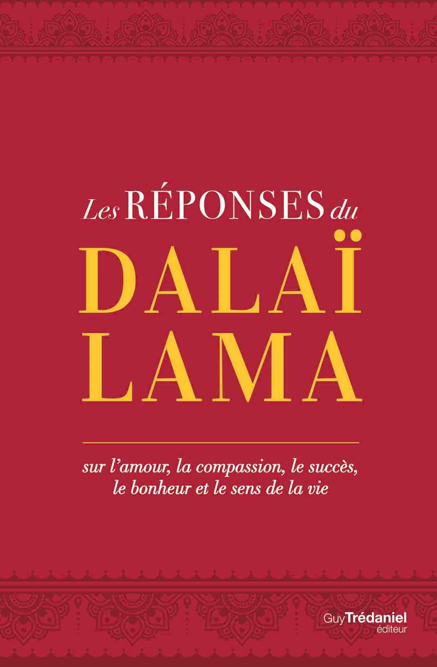 Les réponses du Dalaï Lama