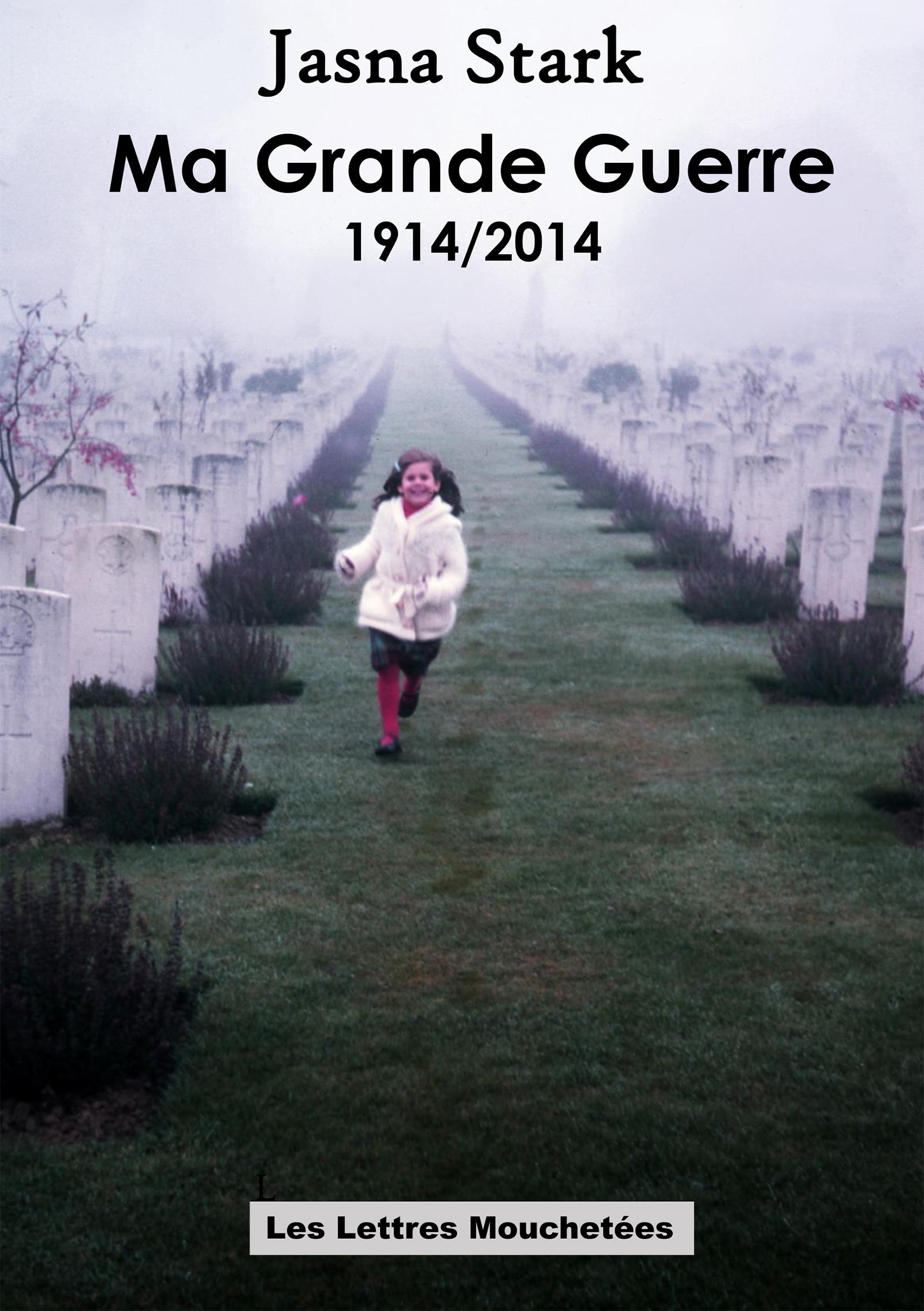 Ma Grande Guerre 1914/2014