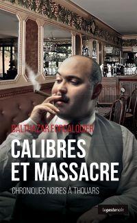 Calibres et massacre