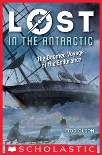 Lost in the Antarctic: The Doomed Voyage of the Endurance (Lost #4)