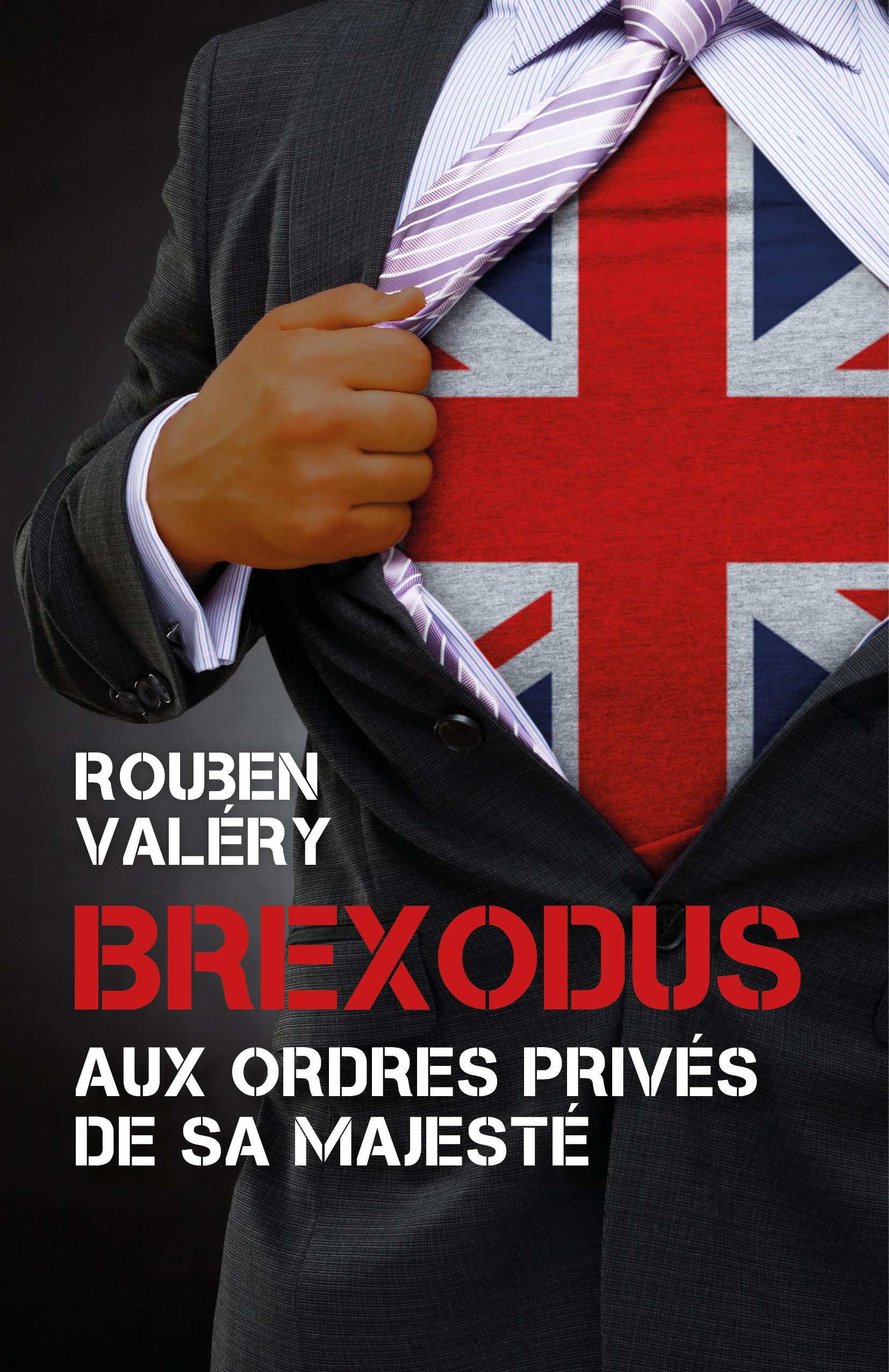 Brexodus, Aux ordres priv?s de Sa Majest?
