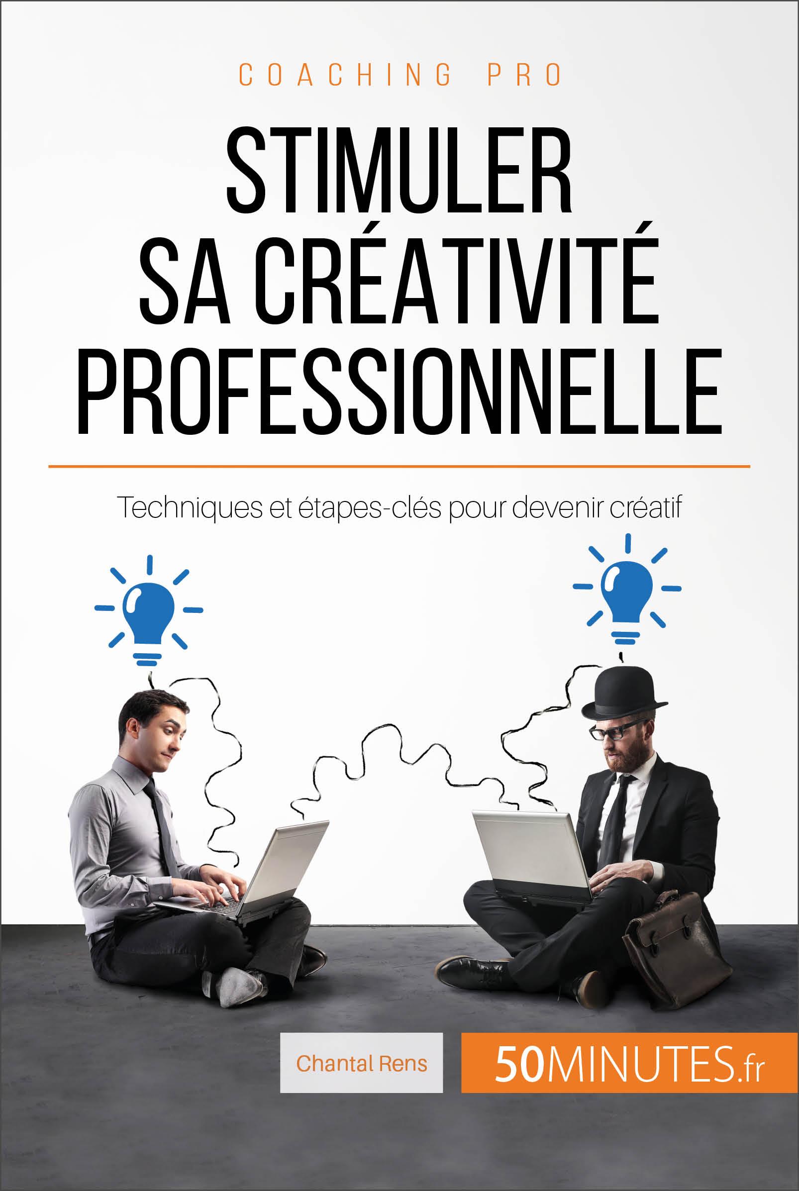 Stimuler sa créativité professionnelle
