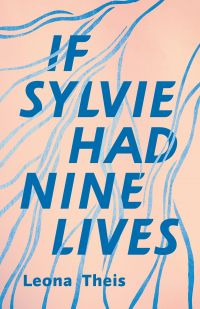 Cover image (If Sylvie Had Nine Lives)