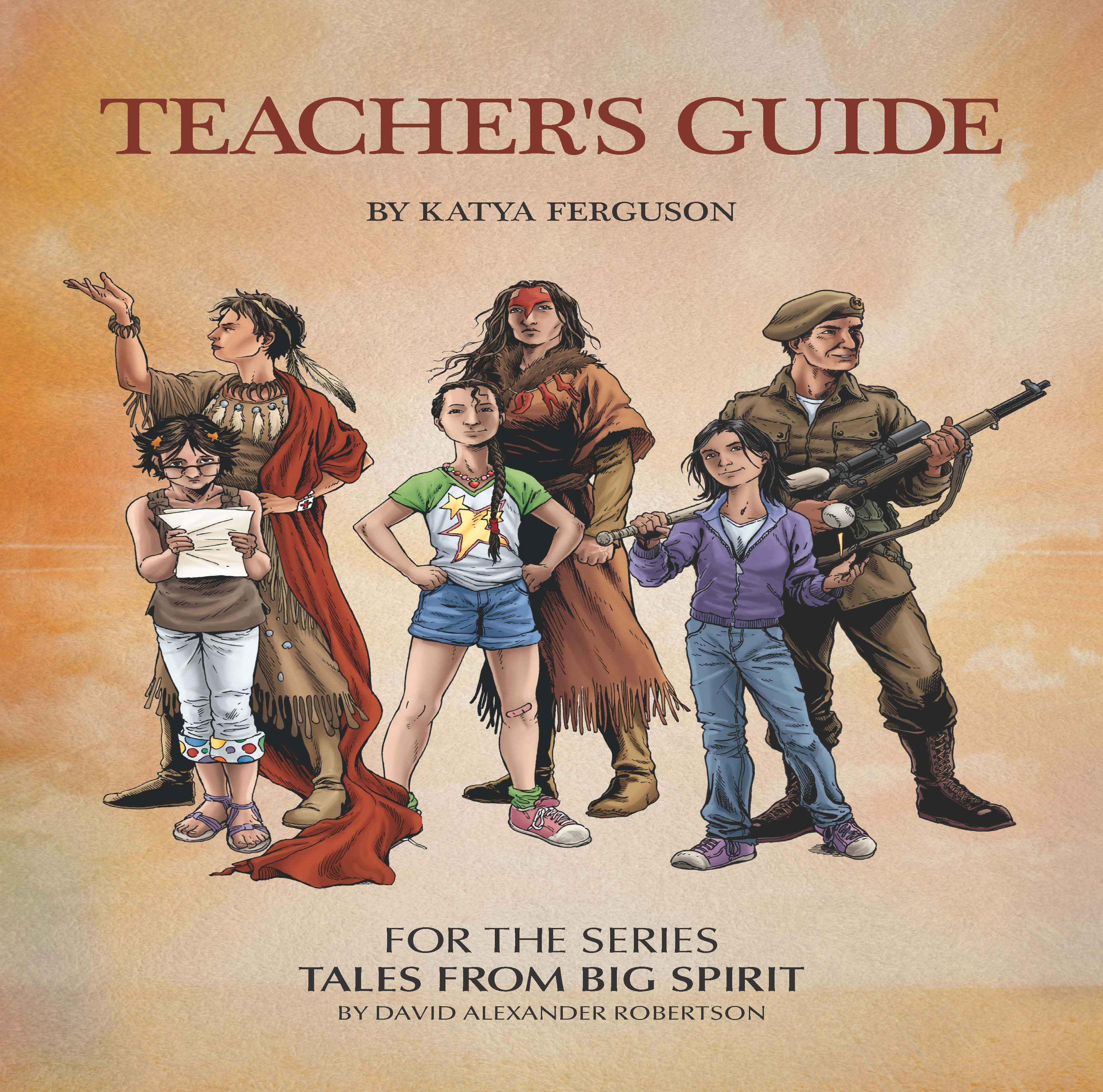 Teacher's Guide For The Series Tales From Big Spirit