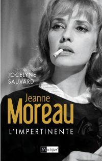 Image de couverture (Jeanne Moreau l'impertinente)