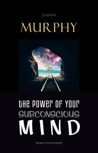 Image de couverture (The Power of Your Subconscious Mind)