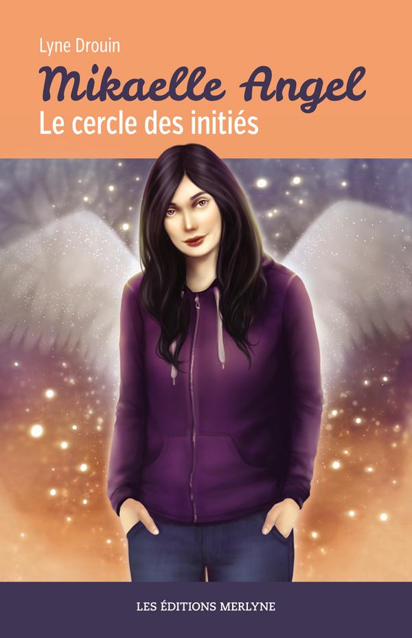 Mikaelle Angel - Le cercle des initi?s