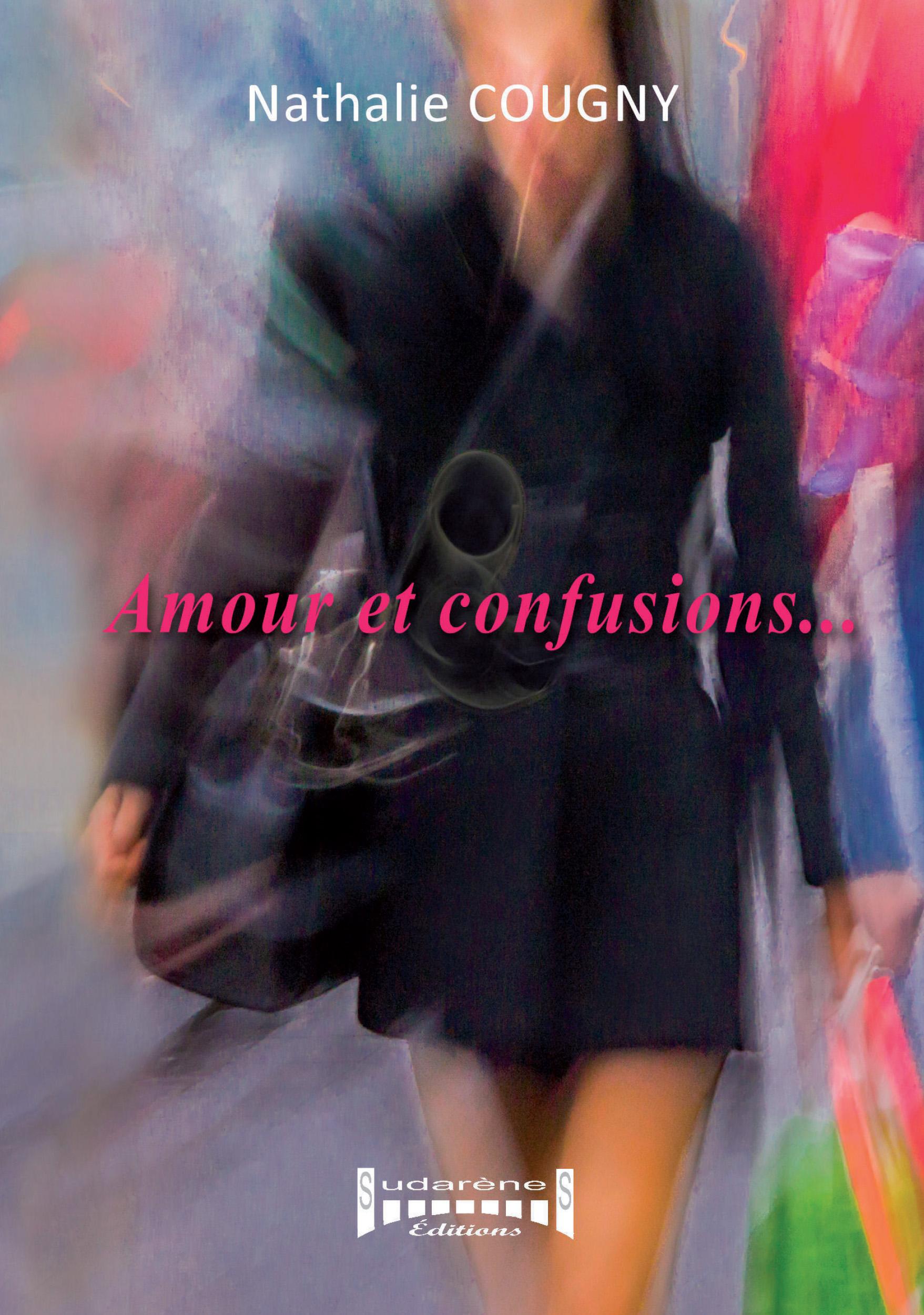 Amour et confusions…