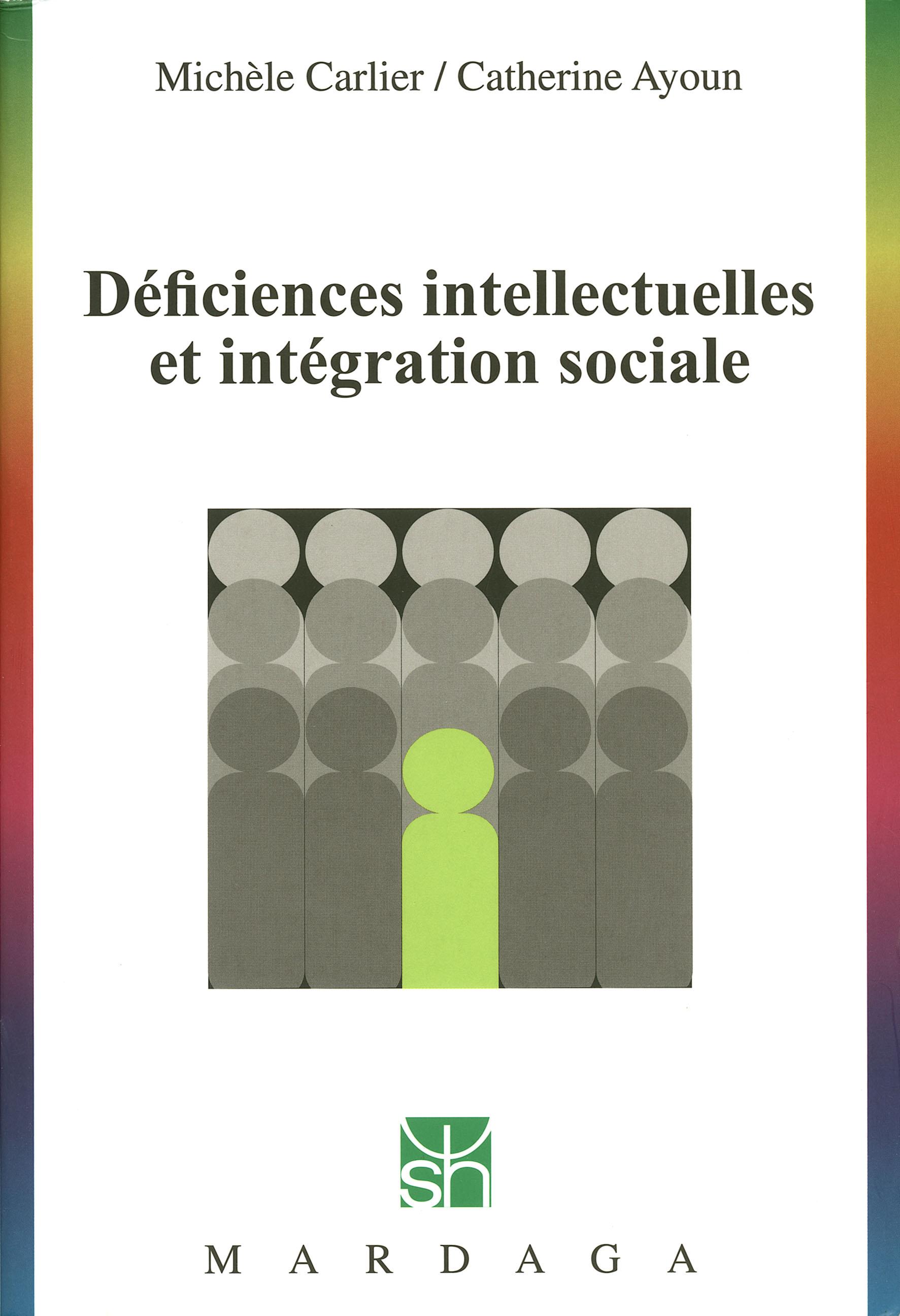 Déficiences intellectuelles et intégration sociale, Étude des troubles du développement intellectuel