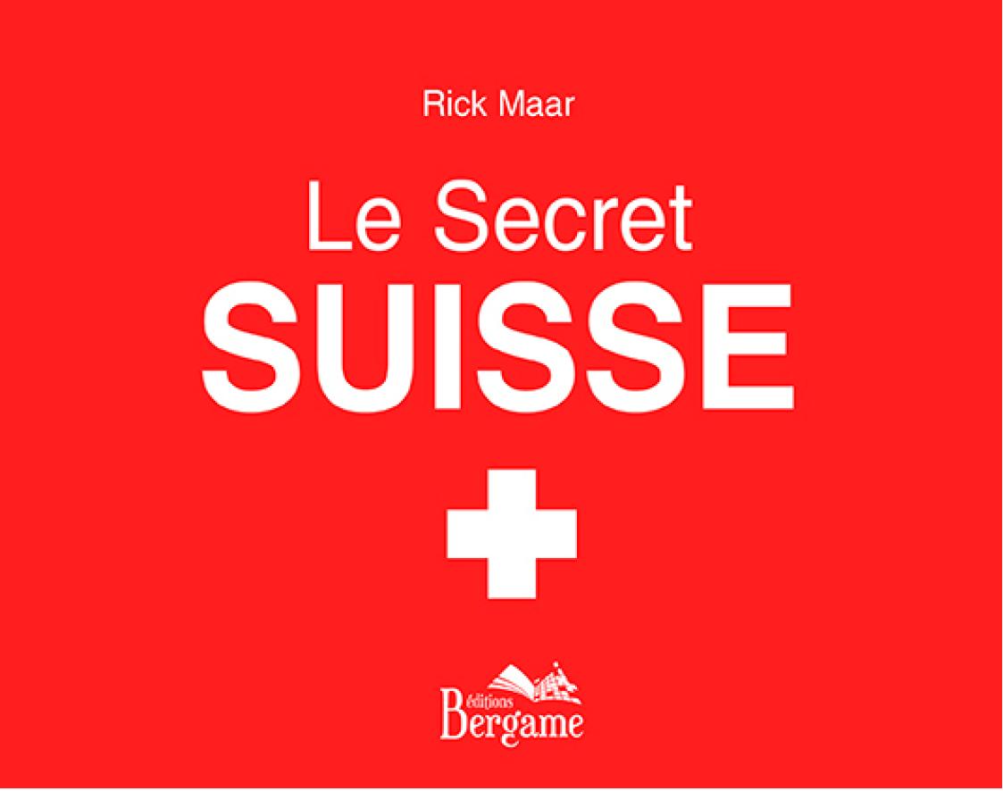 Le secret suisse