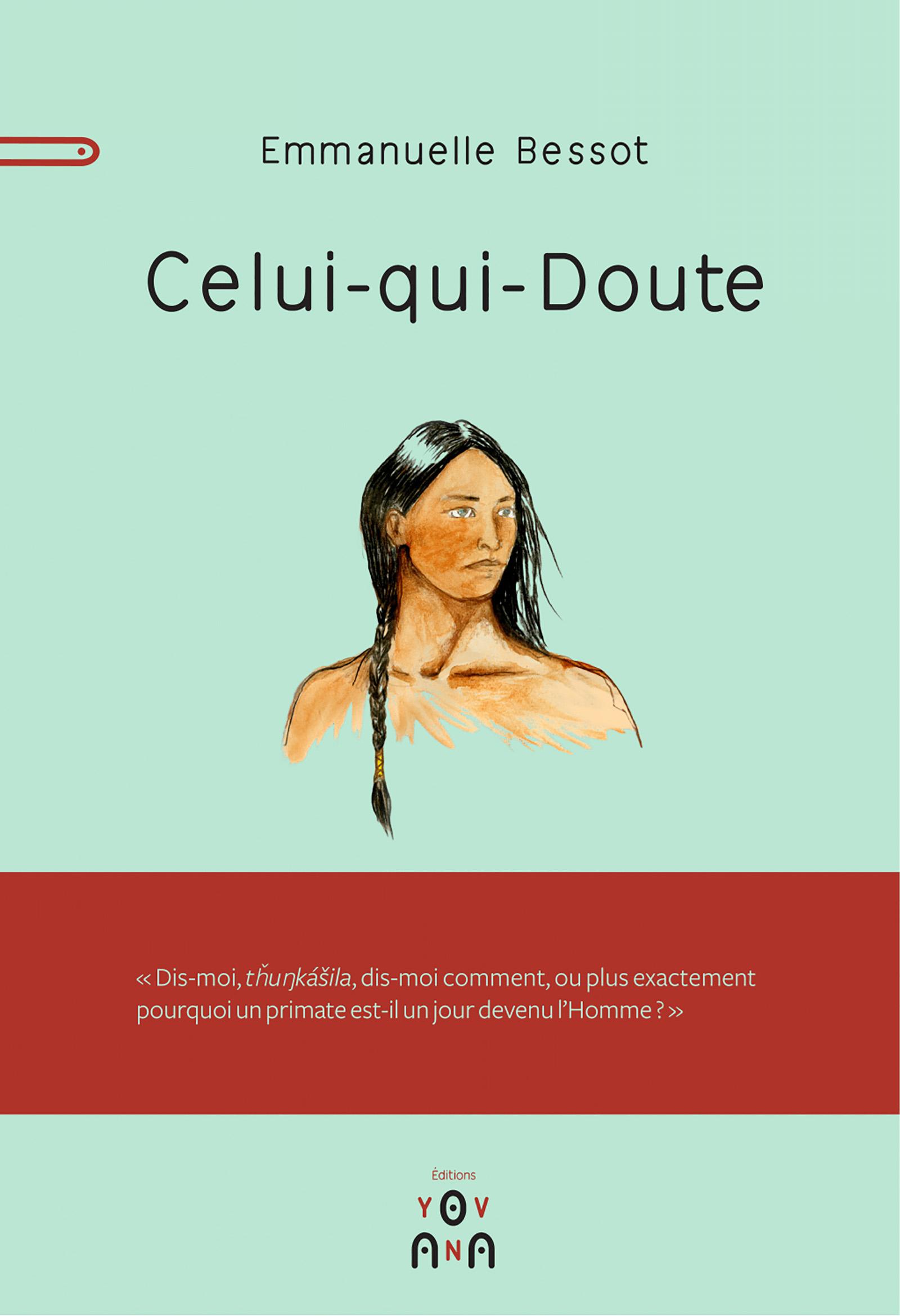 Celui-qui-Doute, Un Lakota en quête d'identité
