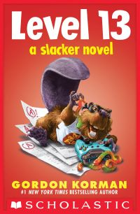 Level 13 (A Slacker Novel)