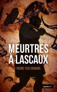 Meurtres à Lascaux