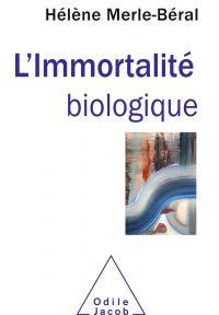 L' Immortalité biologique