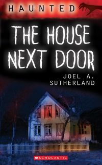 Haunted: The House Next Door