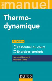 Mini manuel - Thermodynamique - 2e éd.