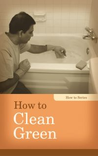 How to Clean Green