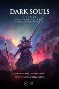 Dark Souls. Par-delà la mort
