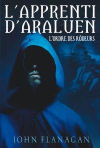 L'Apprenti d'Araluen 1 - L'Ordre des Rôdeurs