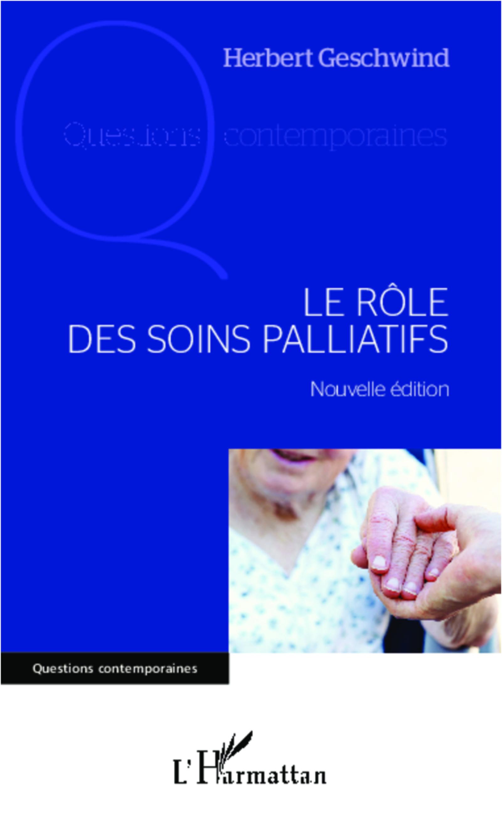 Rôle des soins palliatifs Le