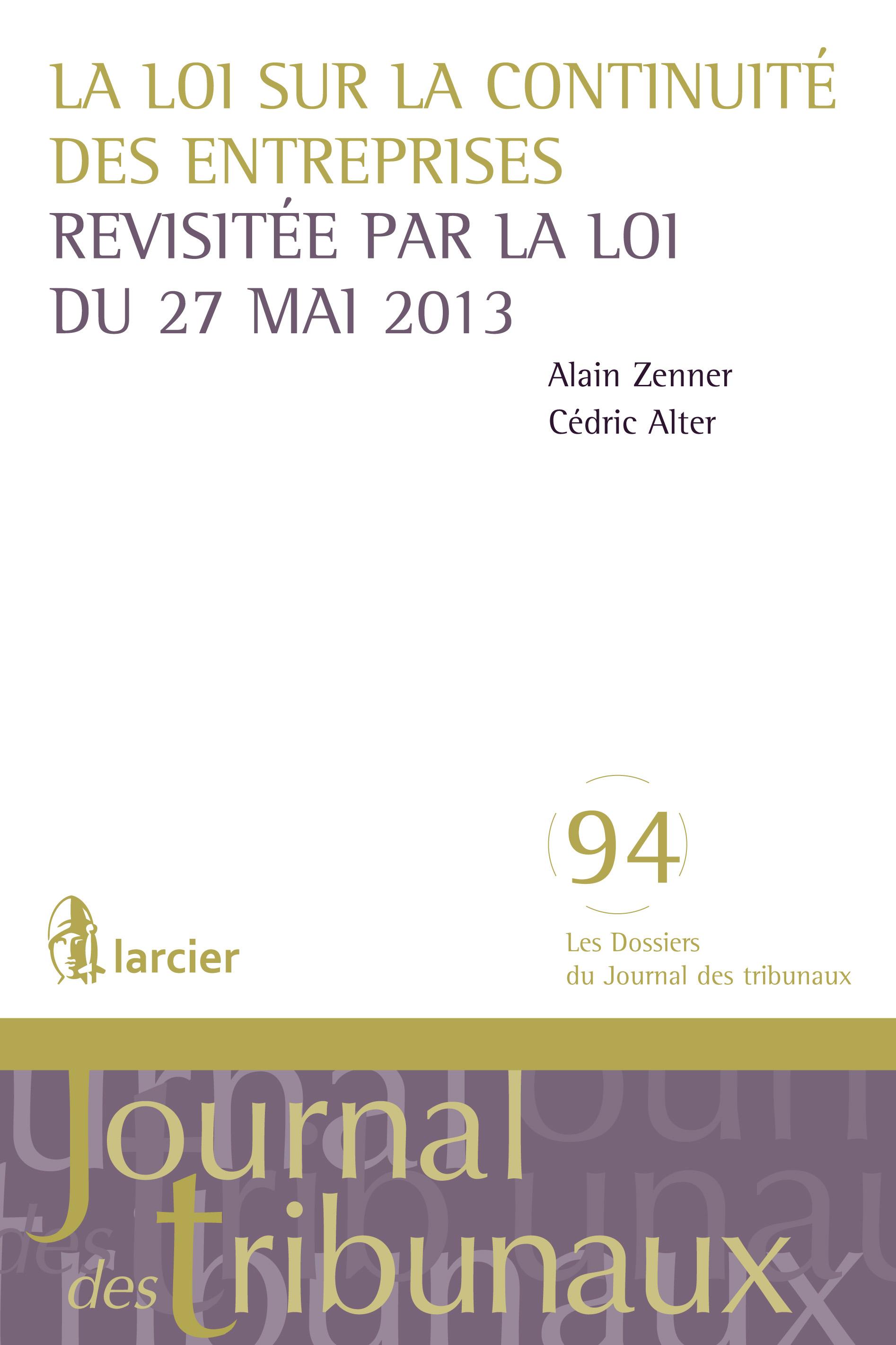La loi sur la continuité des entreprises revisitée par la loi du 27 mai 2013