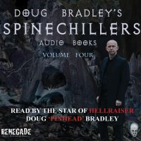 Cover image (Doug Bradley's Spinechillers Volume Four)