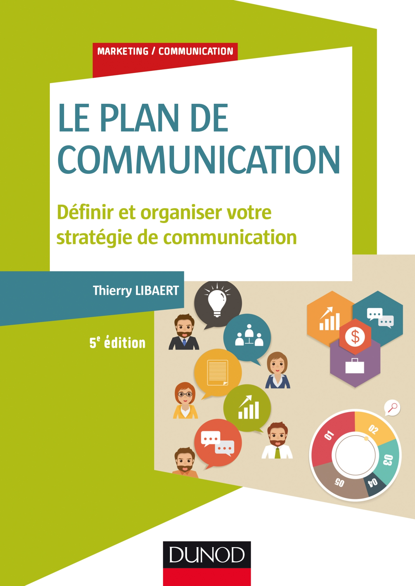 Le plan de communication - 5e éd.