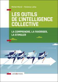 Les outils de l'intelligence collective - 2e éd.