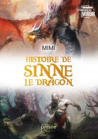 Histoire de Sinne le dragon