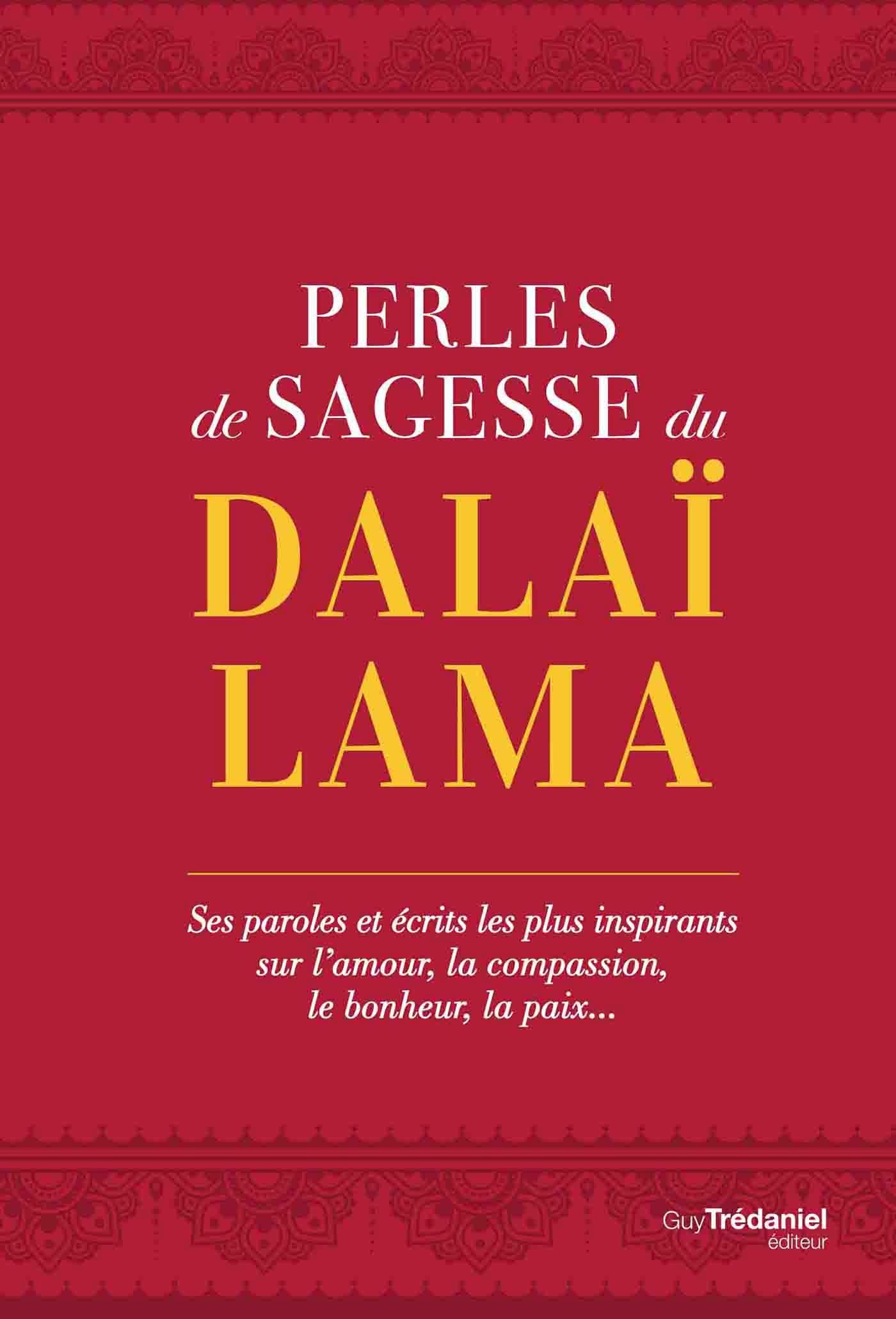 Perles de sagesse du Dalaï lama