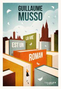 Cover image (La vie est un roman)