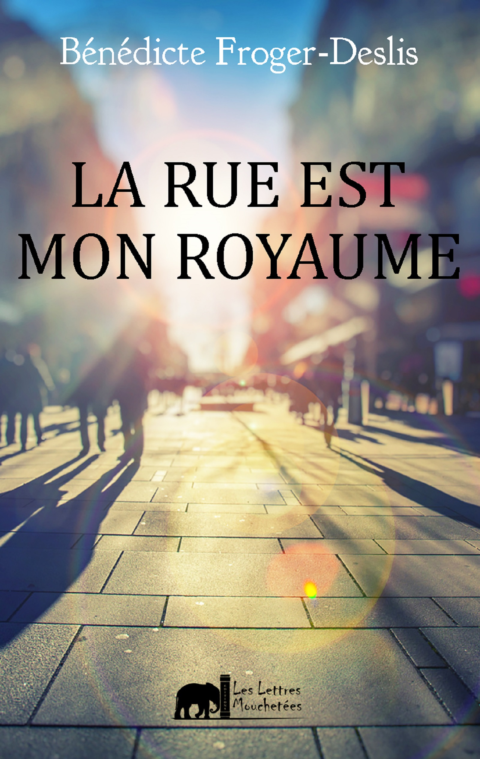 La rue est mon royaume, Un roman contemporain